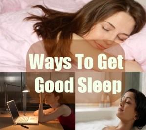 Ways To Get Good Sleep