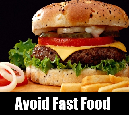 Avoid Fast Food