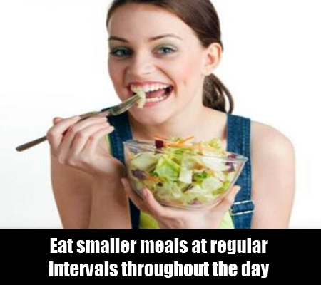 Eat smaller meals
