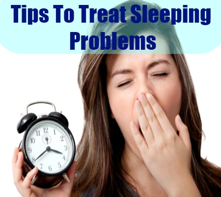 Tips To Treat Sleeping Problems