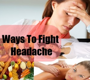 Ways To Fight Headache