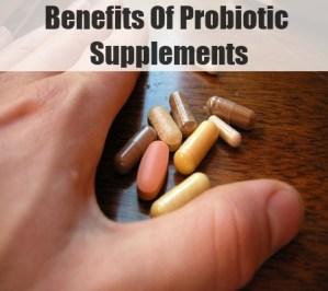 Benefits Of Probiotic Supplements
