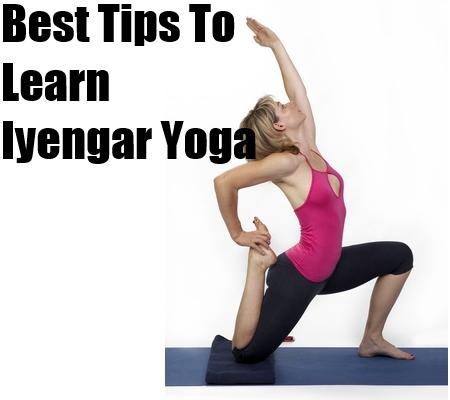 basic tips to learn iyengar yoga  natural home remedies