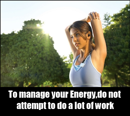 Manage Your Energy And Strength