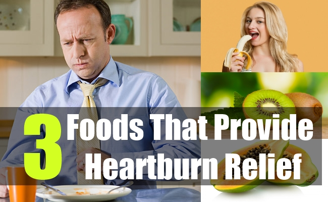 3 Foods That Provide Heartburn Relief