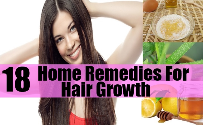 18 Natural Home Remedies For Hair Growth How To Grow