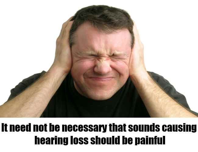 Is Damage To The Ears Painful