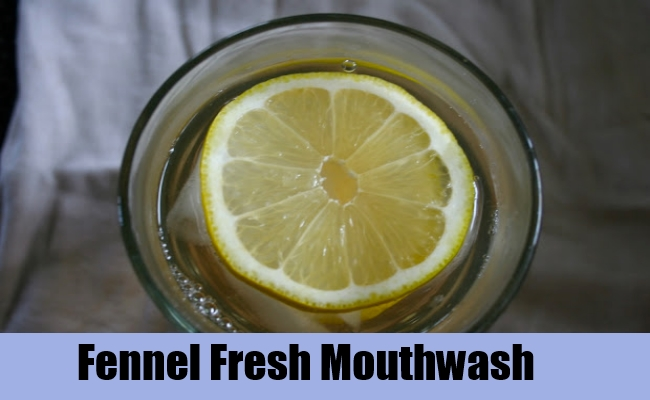 Fennel Fresh Mouthwash