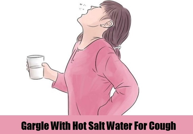 Gargle With Hot Salt Water