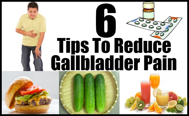 6 Tips To Reduce Gallbladder Pain  U2013 Natural Home Remedies