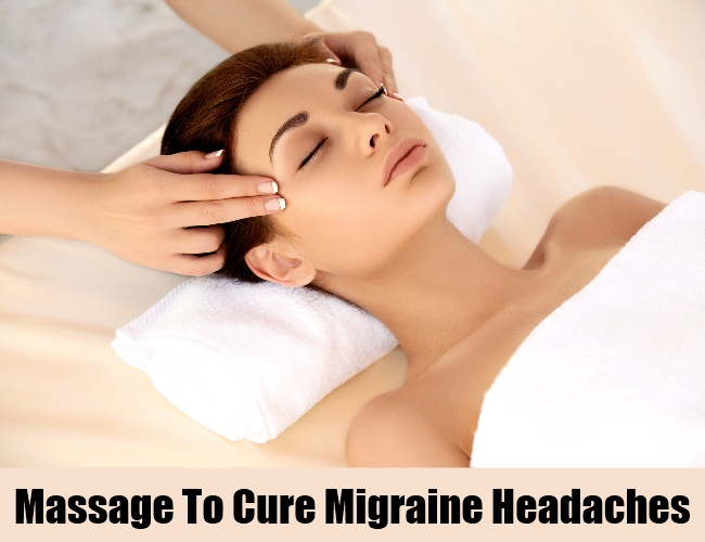 Massage To Cure Migraine Headaches
