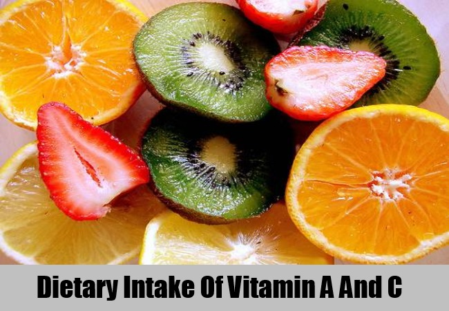 Dietary Intake Of Vitamin A And C