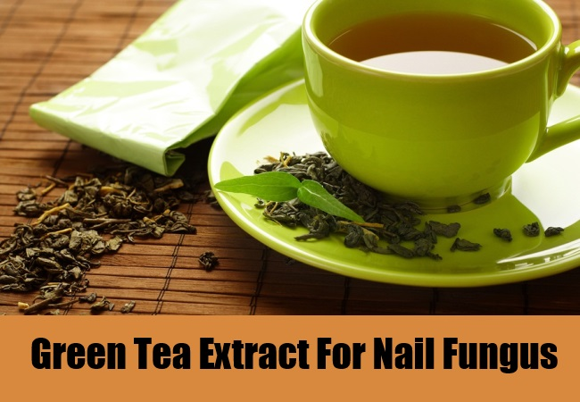 Green Tea Extract For Nail Fungus