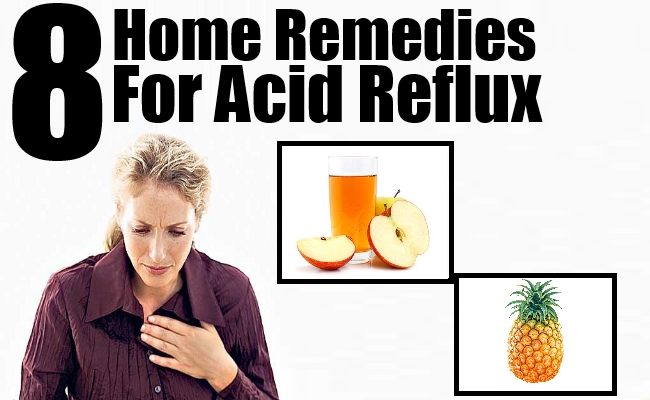 8 Excellent Home Remedies For Acid Reflux – Natural Home