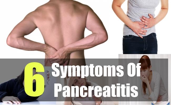 6 Symptoms Of Pancreatitis