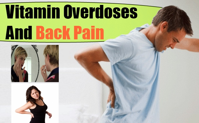 Vitamin Overdoses And Back Pain
