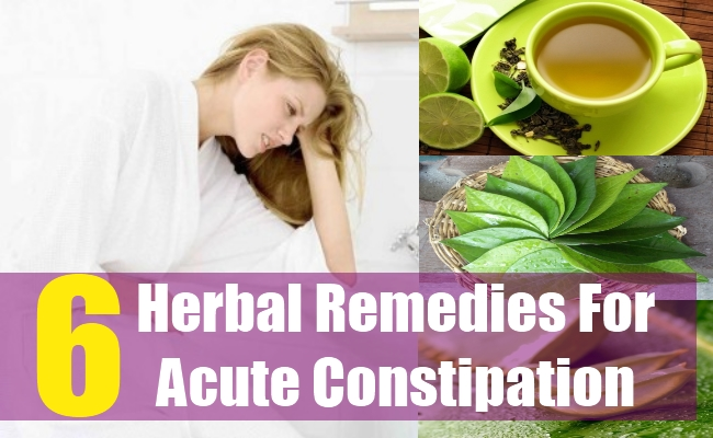 6 Herbal Remedies For Acute Constipation