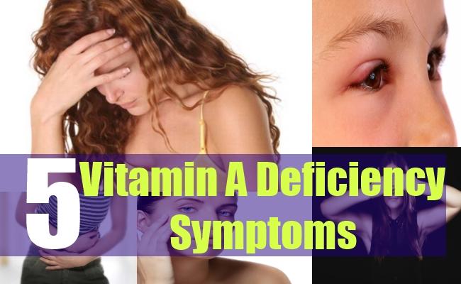 5 Vitamin A Deficiency Symptoms