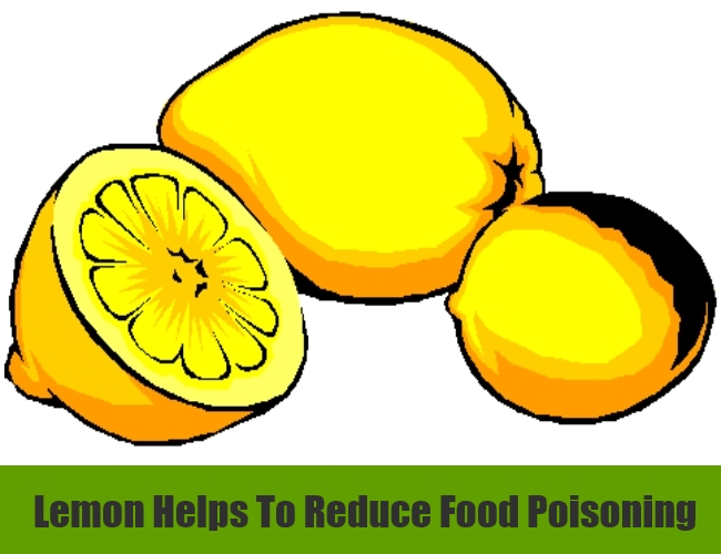 Lemon Helps To Reduce Food Poisoning