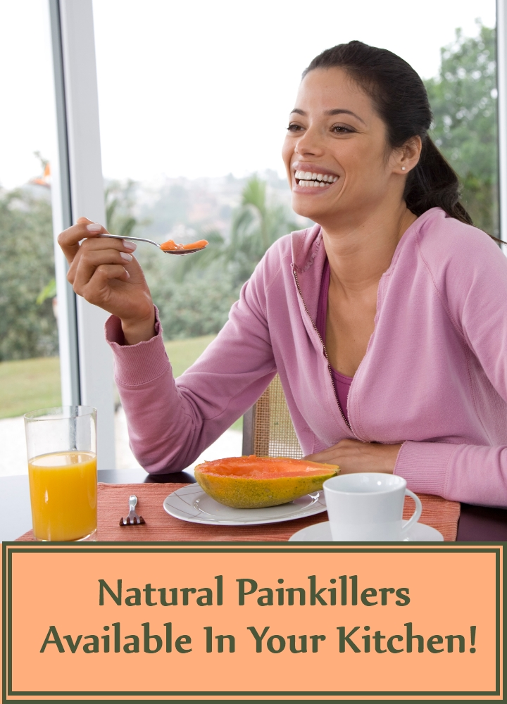 Natural Painkillers Available In Your Kitchen!