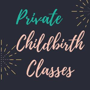 private, birth, classes, personal, doula, teach, bradley, lamaze, breathing