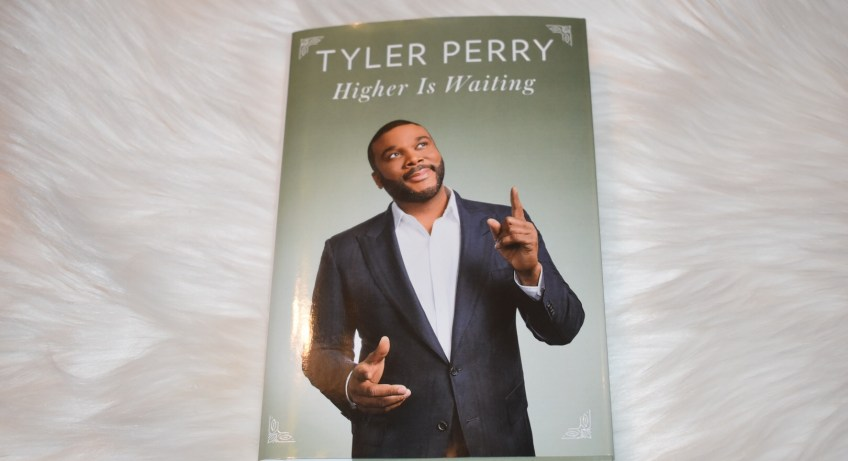 """Higher Is Waiting"" ""Tyler Perry"""