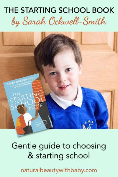 Book review of The Starting School Book by Sarah Ockwell-Smith. The perfect guide if your little one is due to start school soon or you're in the process of choosing a school and need help. All through the lens of a gentle parent.