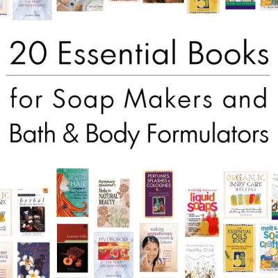 20 Essential Books for Bath & Body Formulators
