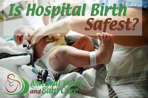 is-hospital-birth-safest