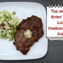 The Hidden Risks of A Low Carbohydrate Diet