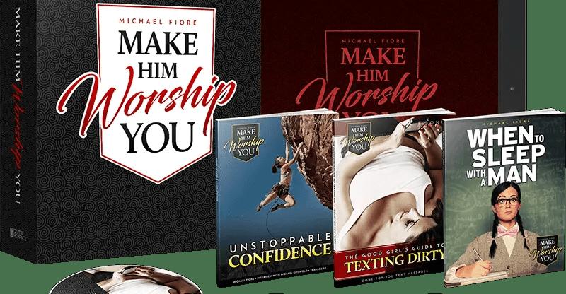 Make Him Worship You