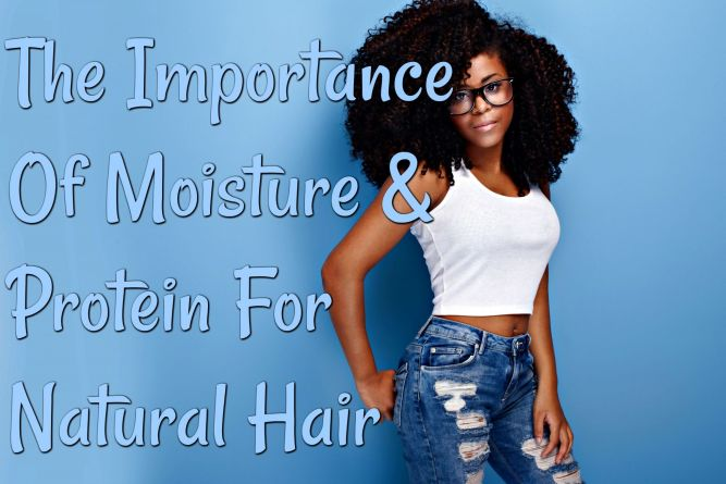 The Importance of moisture and protein for keeping natural hair beautiful, healthy and strong. Both are necessary for hair to thrive but you need a balance!
