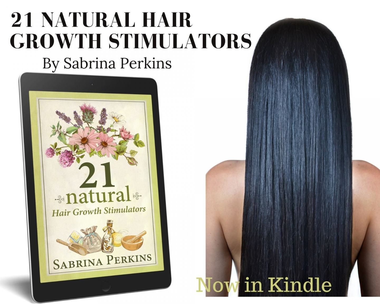 21 Natural Hair Growth Stimulators Book If Finally Here!