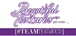 Beautiful Textures Team Textured Event