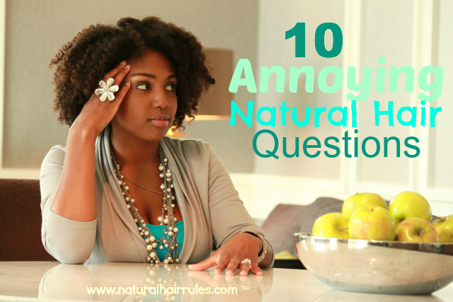 Annoying Natural Hair Question