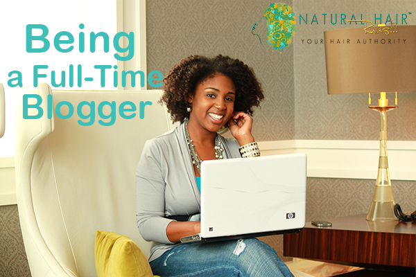 Being a Full-Time Blogger