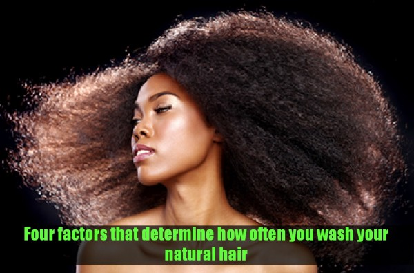 Four factors that determine how often you wash your natural hair
