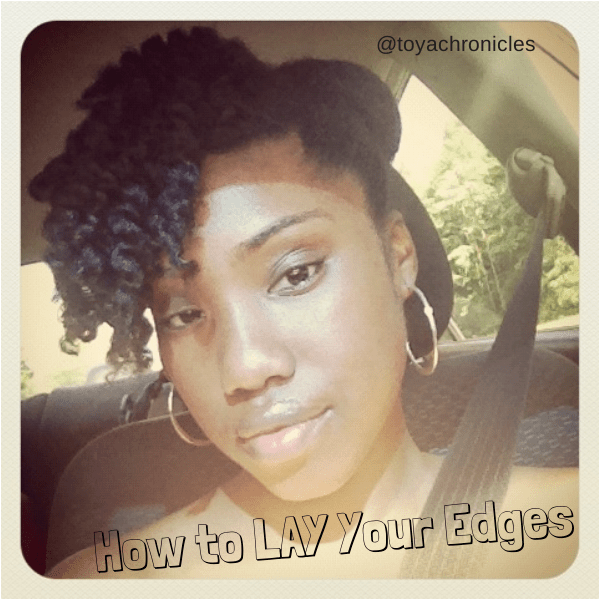 How to lay your edges