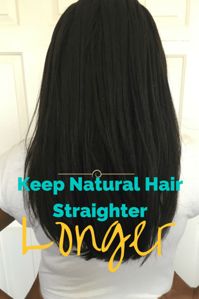 5 Ways To Make Your Straight Natural Hair Last Longer without ...