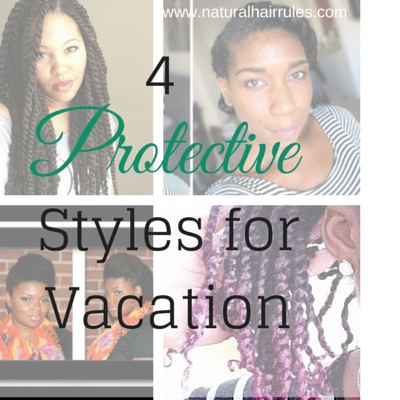 Four protective styles for spring break vacation
