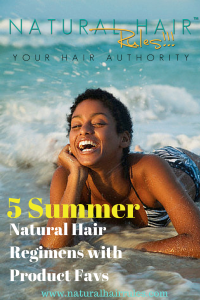 5 Different Summer Natural Hair Regimens with Product Favs