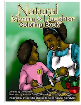 The Natural Mommy and Daughter Coloring Book