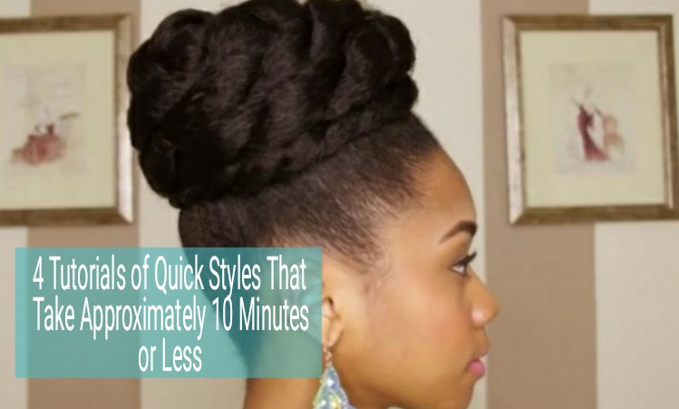 Amazing 4 Quick Natural Hairstyles 10 Minutes Or Less Short Hairstyles For Black Women Fulllsitofus