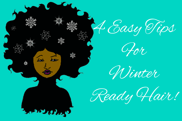 4 Easy Tips For Winter Ready Hair