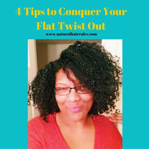 4 tips to conquer your flat twist out