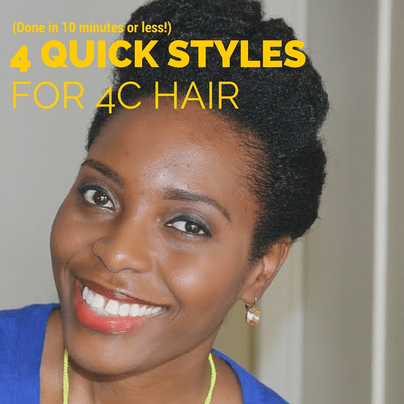 4 Quick Natural Hairstyles For 4c Hair