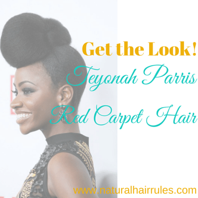 Get the Look: Teyonah Parris' Red Carpet Hair!