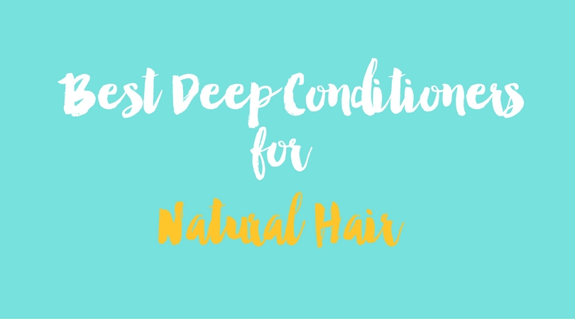 BEST DEEP CONDITIONER for (Type 4) Natural Hair