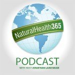naturalhealth365 podcast