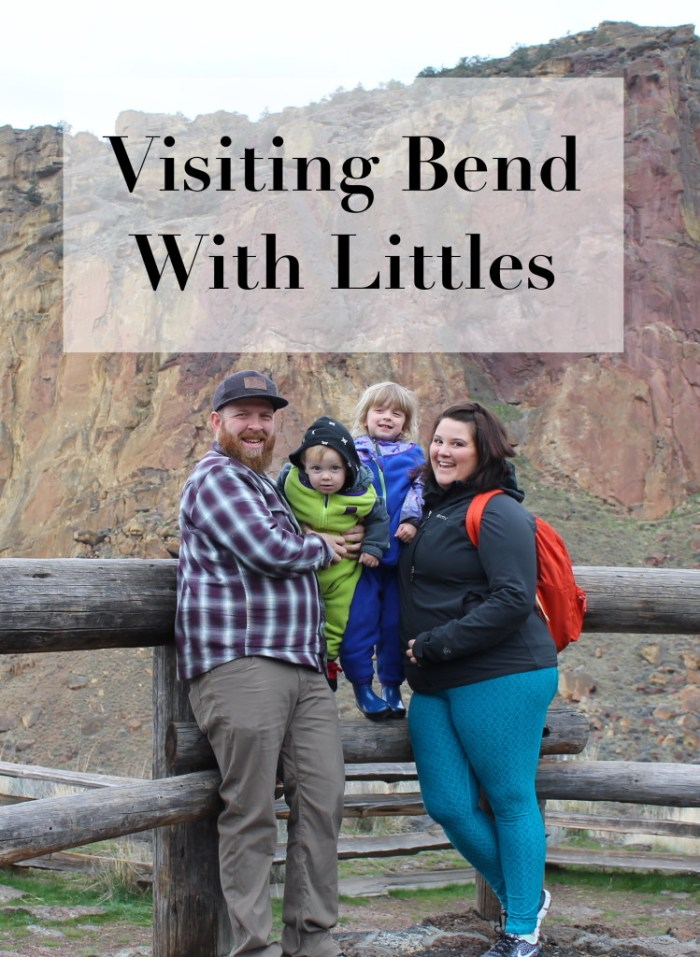 Visiting Bend With Kids